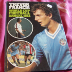 WORLD CUP FOOTBALL ANNUAL 1983, TREVOR FRANCIS, Good Book unclipped to find